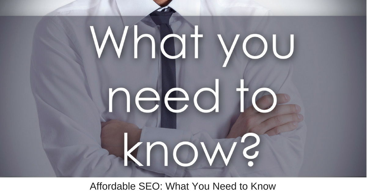 Affordable SEO: What You Need to Know