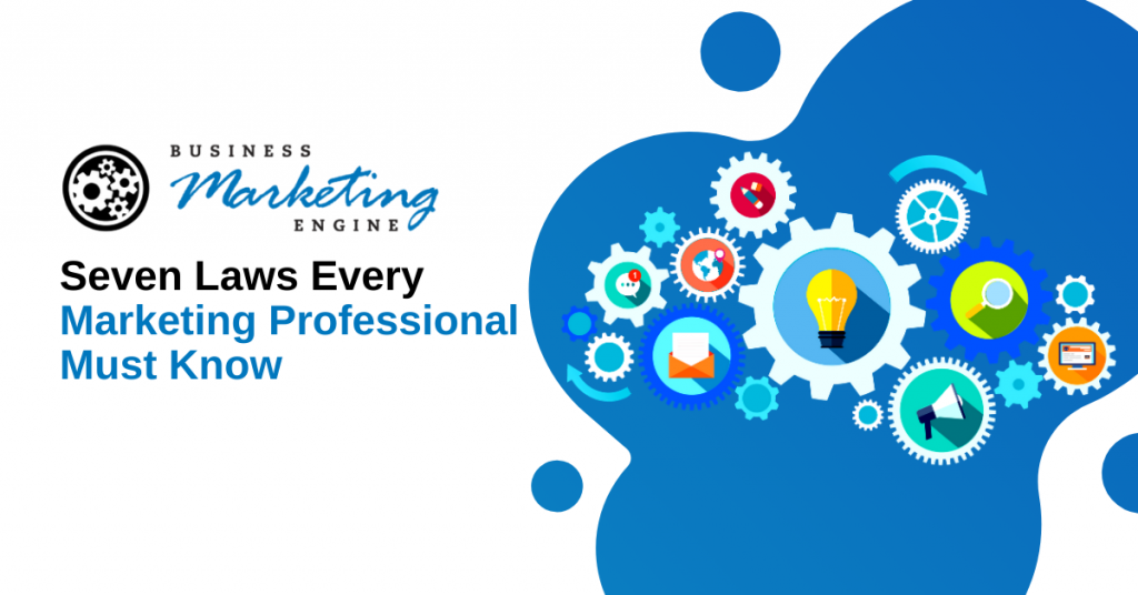 Seven Laws Every Marketing Professional Must Know