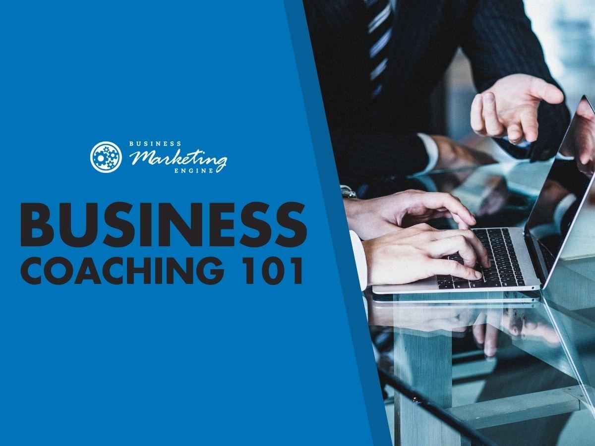 Business Coaching 101