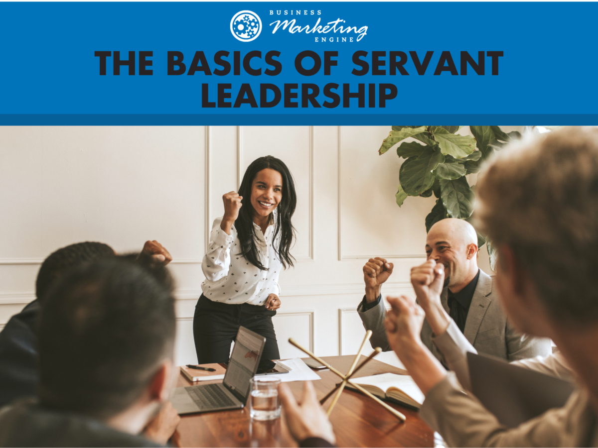 What It Means to Be a Servant Leader