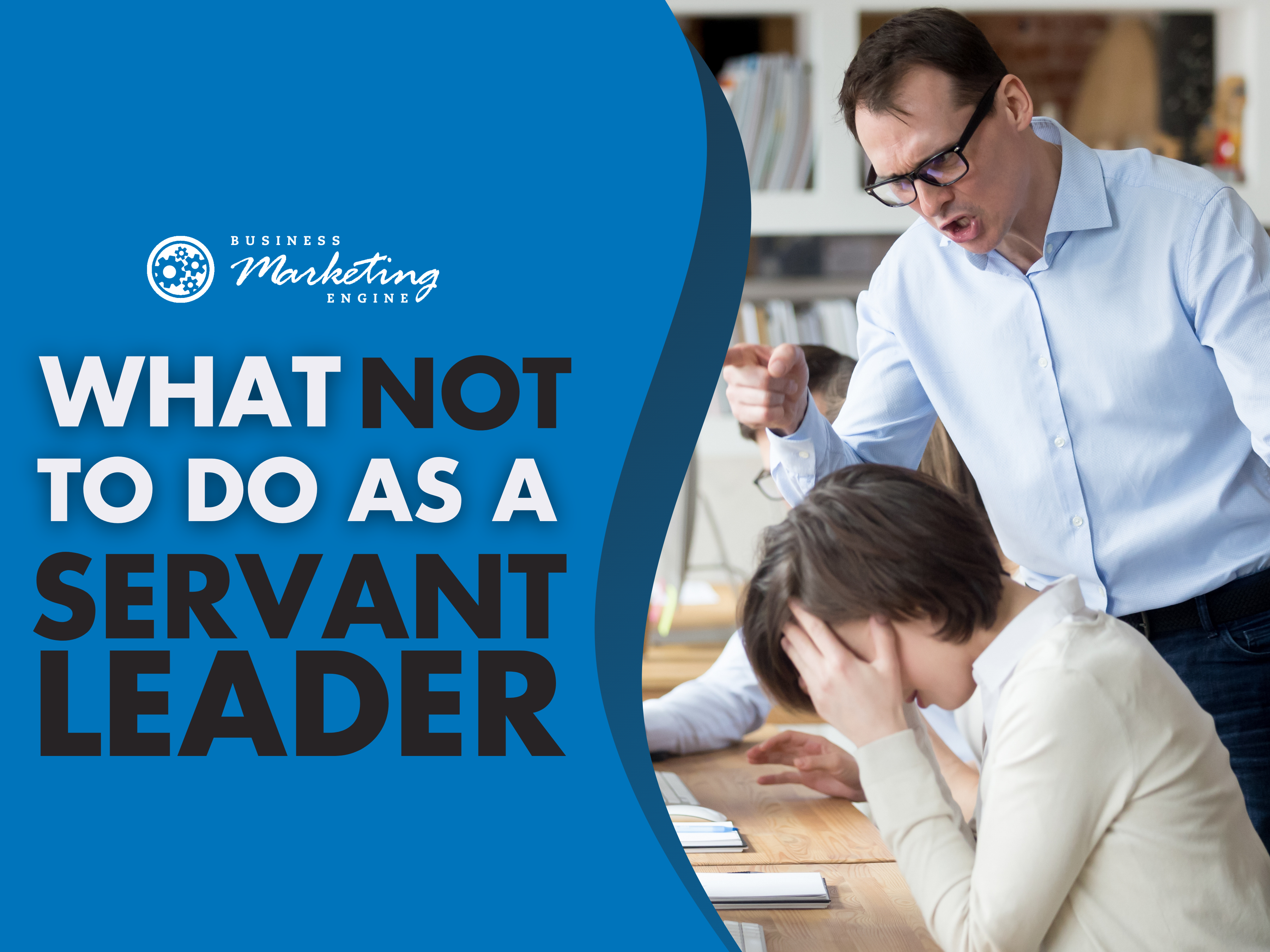 Avoid These 3 Ineffective Leadership Styles