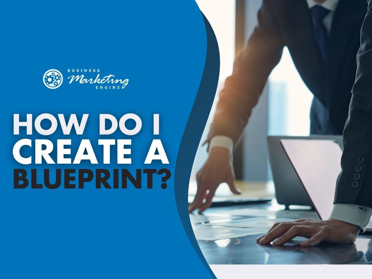 What a Marketing Plan Blueprint Looks Like